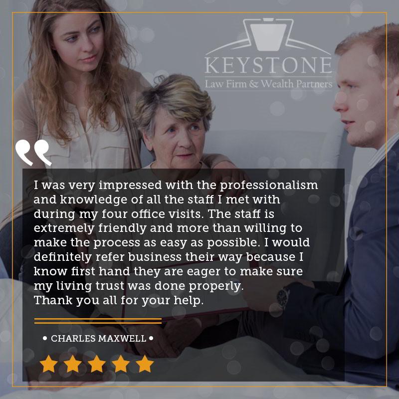 Keystone Law Firm Client Testimonial - Charles Maxwell
