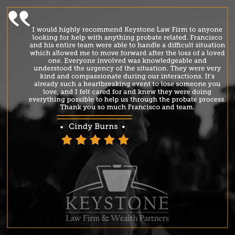 Keystone Law Firm Client Testimonial - Cindy Burns