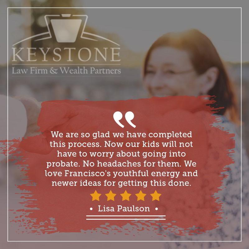 Keystone Law Firm Client Testimonial - Lisa Paulson