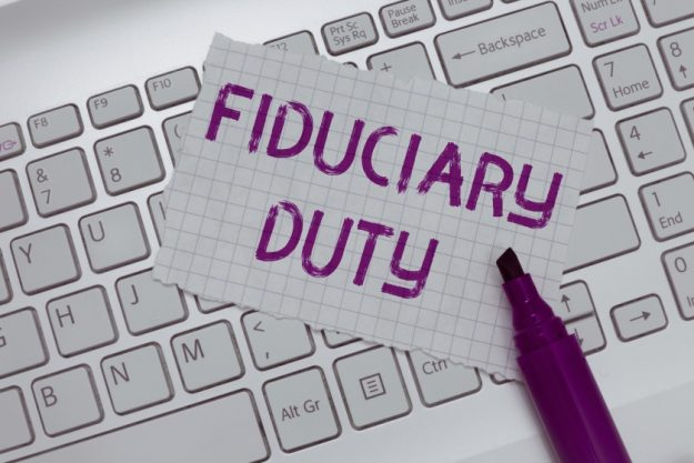 What Is A Fiduciary & Why You May Need It