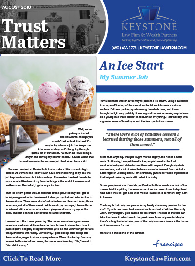 August 2018 - An Ice Cream, My Summer Job by Keystone Law Firm