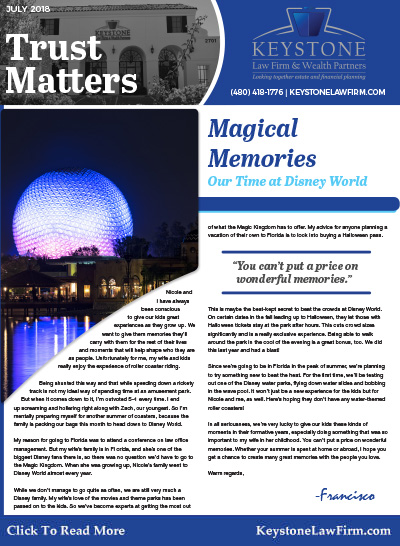 July 2018 - Magical Memories, Our Time At Disney World by Keystone Law Firm