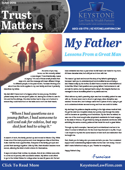 June 2018 - My Father, Lessons From A Great Man by Keystone Law Firm