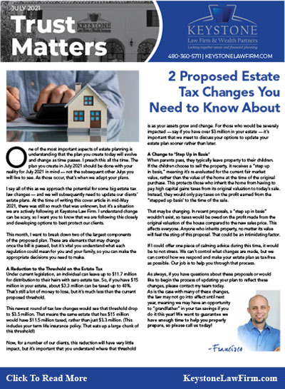 2 Proposed Estate Tax Changes You Need To Know About - Keystone Law Firm Arizona Newsletters